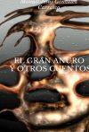 EL GRAN ANURO Y OTROS CUENTOS