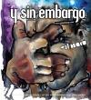 Y SIN EMBARGO magazine #20, extimacy