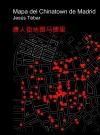 Mapa del Chinatown de Madrid