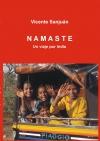 NAMASTE. Un viaje por India (de norte a sur)