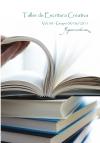 """Taller de Escritura Creativa Vol. 30 – Grupo 9/06/2011. """"YoQuieroEscribir.com"""""""
