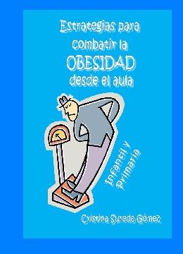 Estrategias para combatir la obesidad infantil desde el aula