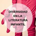 La diversidad en la literatura infantil