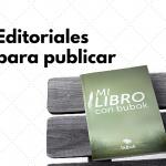 Editoriales para publicar un libro