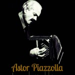 Astor Piazzolla, la revolución del tango