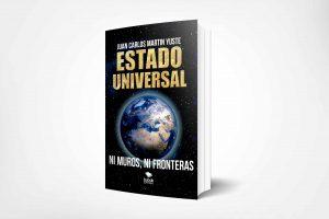 Juan Carlos Martín Yuste, autor de «Estado Universal», defiende la creación de la primera asamblea constituyente de la Humadidad