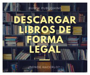 Descargar libros gratis: dónde hacerlo de forma legal