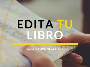 Edita tu libro: todo lo que necesitas