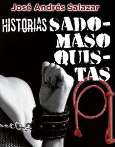 «Historias sadomasoquistas», una novela alejada de los clichés
