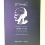 Presentación de EL ACORRALADO Y OTROS RELATOS, de Marco Haro