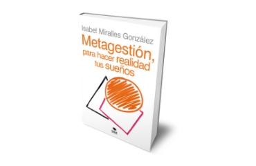 Isabel Miralles acuña el término «Metagestión»
