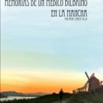 """Presentación de """"Memorias de un médico bilbaíno en la Mancha"""""""