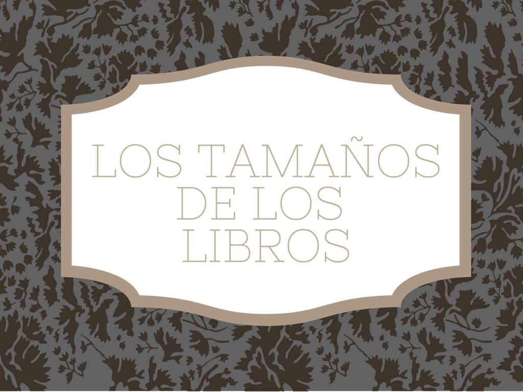 Tamaños de los libros - Bubok