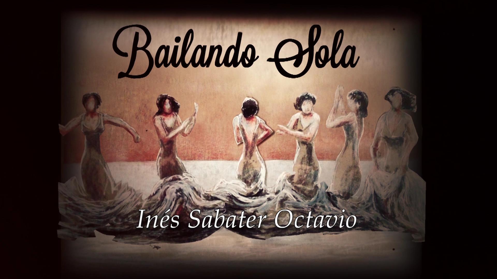 """Booktrailer de """"Bailando sola"""", de Inés Sabater"""