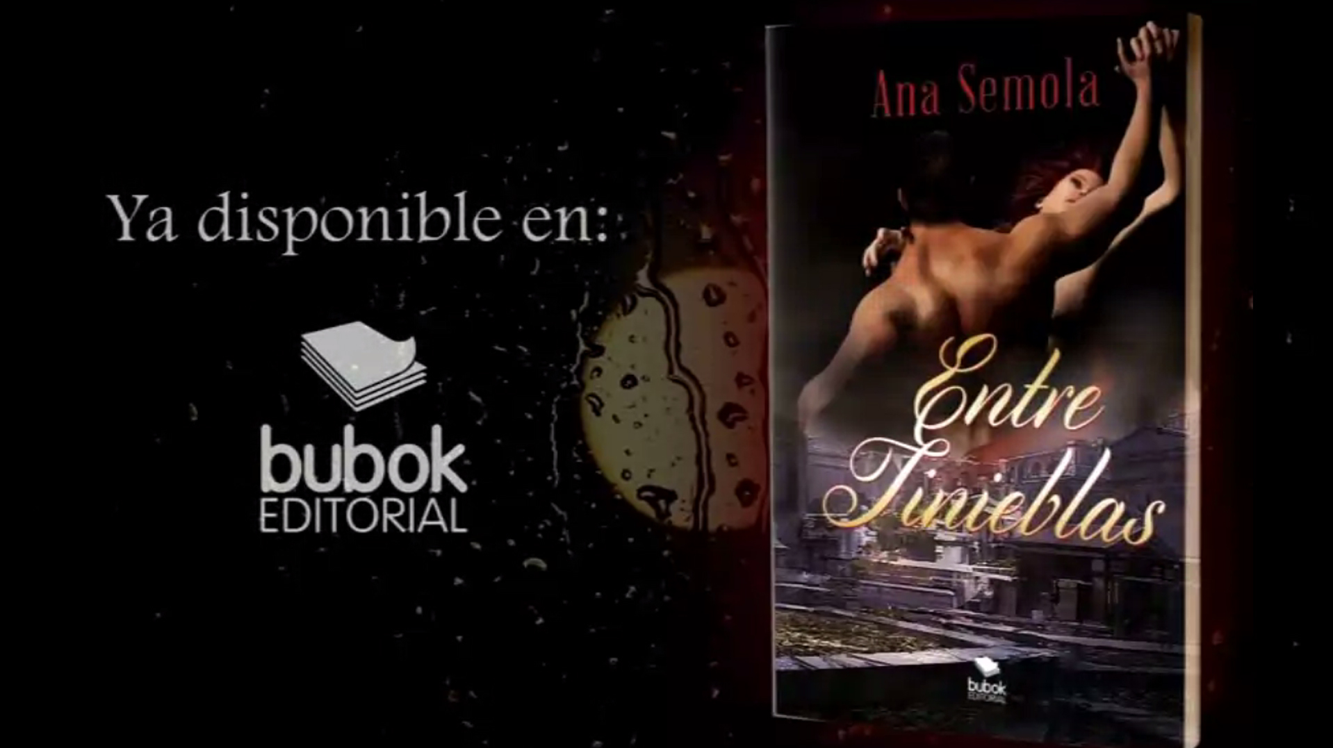 """Booktrailer """"Entre tinieblas"""", Saga Oscura Condena I"""