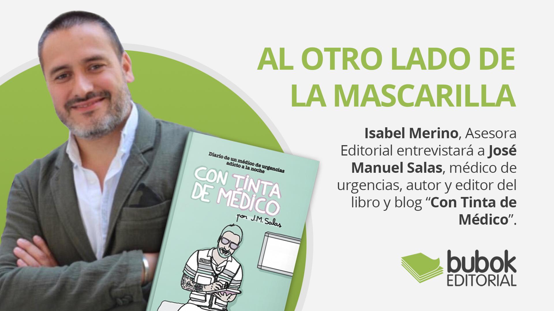 Entrevista con el escritor y médico de urgencias José Manuel Salas: al otro lado de la mascarilla