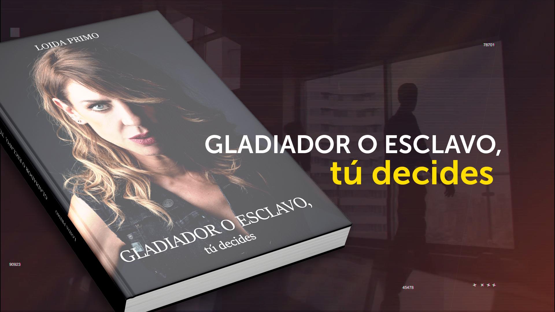 Booktrailer «Gladiador o Esclavo» Loida Primo
