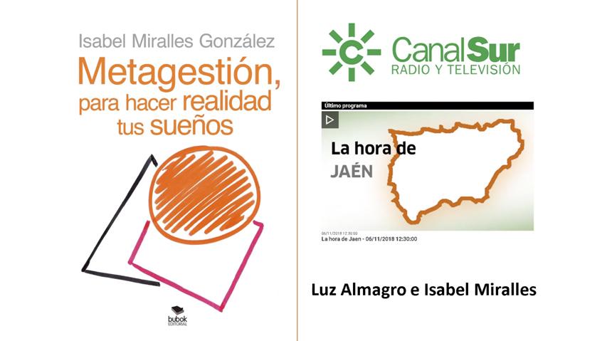 Isabel Miralles, autora de Bubok, presenta «Metagestión, para hacer realidad tus sueños» en Canal Sur Radio (Jaén)