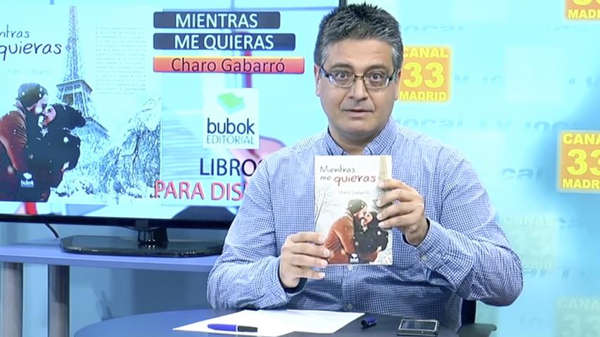 «Mientras me quieras», novela romántica de Charo Gabarró