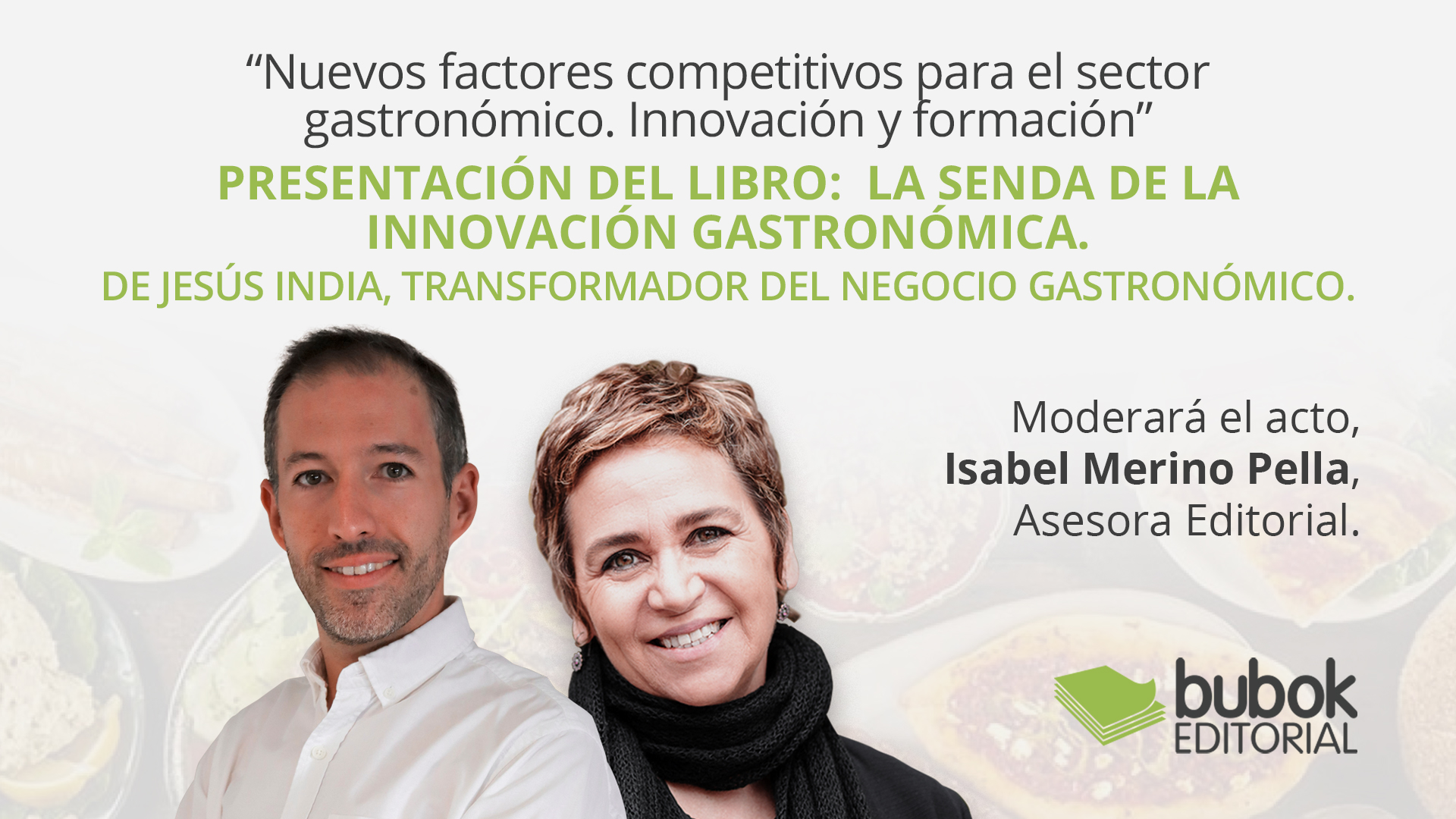 """""""Nuevos factores competitivos para el sector gastronómico. Innovación y formación"""""""