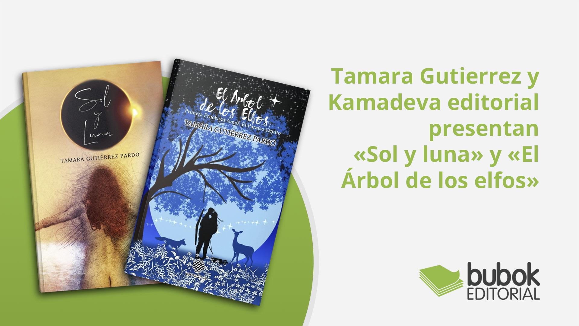 Tamara Gutierrez y Kamadeva presentan sus dos nuevos libros : «Sol y luna» y «El árbol de los elfos»
