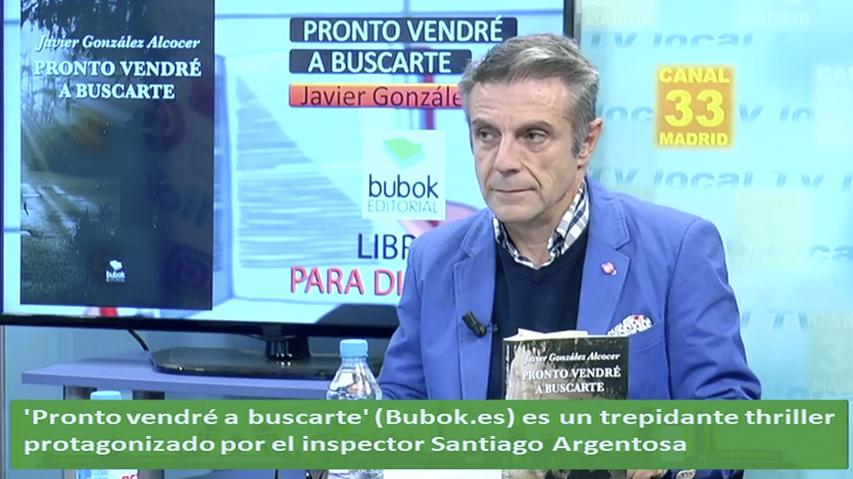 Javier González Alcocer presenta su nuevo libro Pronto vendré a buscarte.