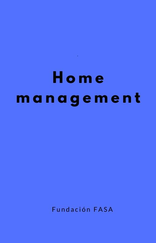 HOME MANAGEMENT: Un proyecto de familia