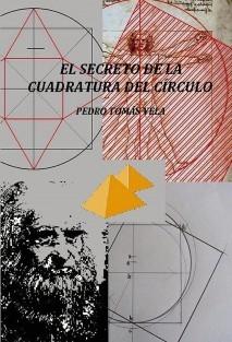 EL SECRETO DE LA CUADRATURA DEL CÍRCULO