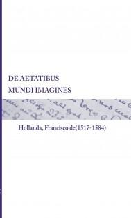 DE AETATIBUS MUNDI IMAGINES (color)