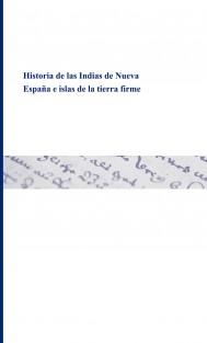 Historia de las Indias de Nueva España e islas de la tierra firme