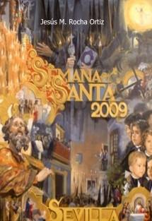Exaltación a la Semana Santa 2009 Peña Bética Santa Clara