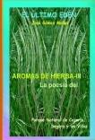 AROMAS DE HIERBA - III // Poesía Parque Nartural de Cazorla, Segura y las Villas