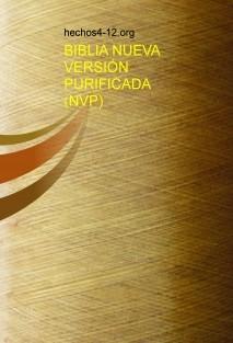 BIBLIA NUEVA VERSIÓN PURIFICADA (NVP)
