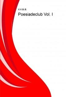 Poesiadeclub Vol. I