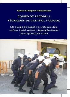 EQUIPS DE TREBALL I TÈCNIQUES DE CONTROL POLICIAL
