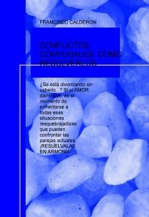 CONFLICTOS CONYUGALES: COMO RESOLVERLOS
