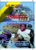 100 CAUSAS DE LAS RIQUEZAS Y LA POBREZA (EBOOK)
