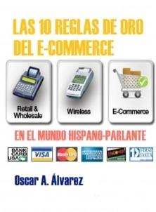 10 Reglas de Oro del E-Commerce en el Mundo Hispano Parlante