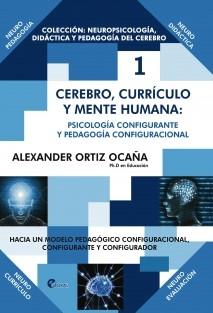 NEURODIDÁCTICA: Cerebro, Currículo y Mente Humana