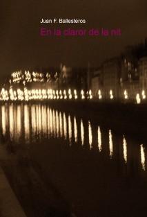 En la claror de la nit