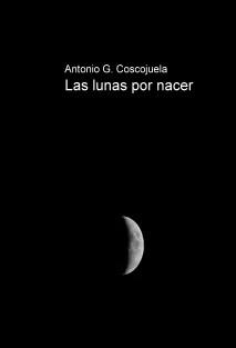 Las lunas por nacer