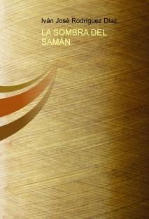 LA SOMBRA DEL SAMÁN