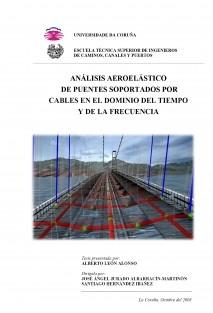 Análisis aeroelástico de puentes soportados por cables en el dominio del tiempo y de la frecuencia