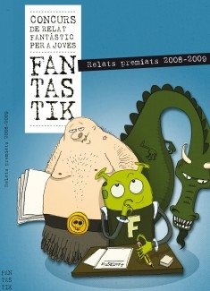 Relats premiats 2008-2009. Fan-tas-tik