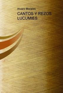 CANTOS Y REZOS LUCUMIES