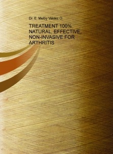 TREATMENT 100% NATURAL, EFFECTIVE, NON-INVASIVE FOR ARTHRITIS