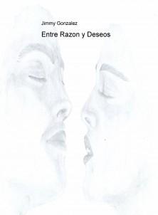 Entre Razon y Deseos