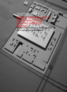 MUSEO AERONAUTICO Y ASTRONAUTICO DE CUATRO VIENTOS. MADRID