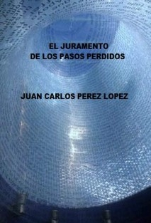 EL JURAMENTO DE LOS PASOS PERDIDOS