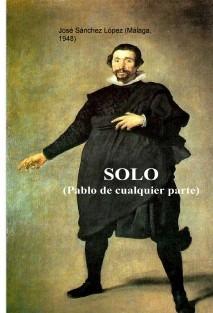 SOLO (Pablo de ninguna parte)